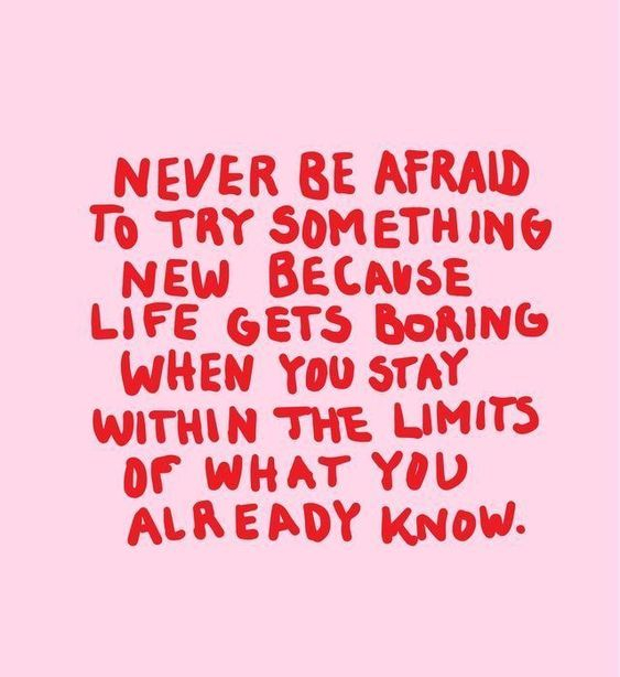 quote-never-be-try-something-new